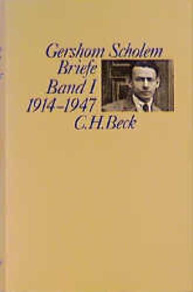 Scholem Briefe Bd. I: 1914-1947 als Buch