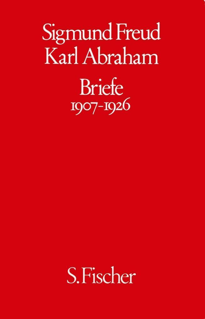 Freud / Abraham Briefe 1907 - 1926 als Buch