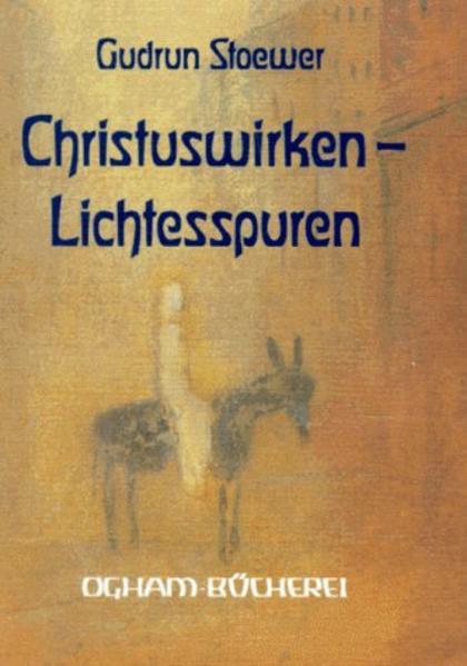 Christuswirken, Lichtesspuren als Buch