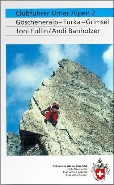 Alpinführer/ Clubführer. Urner Alpen 02 als Buch
