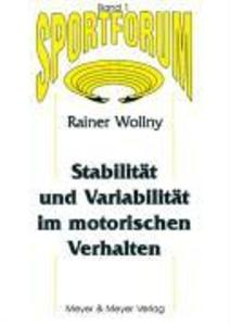Stabilität und Variabilität im motorischen Verhalten als Buch