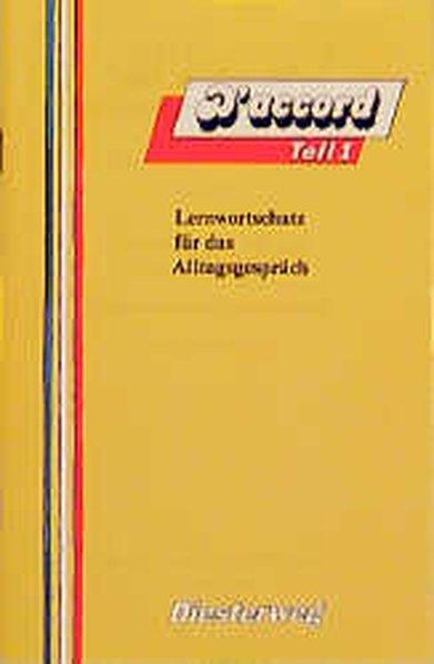 D'accord 1. Lernwortschatz für das Alltagsgespräch als Buch