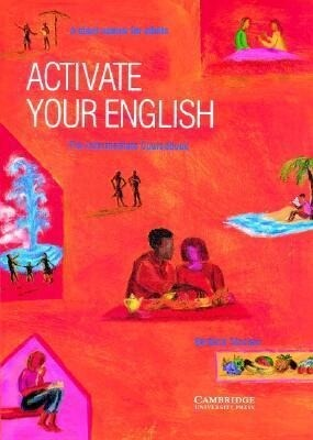 Activate Your English Pre-Intermediate Coursebook: A Short Course for Adults als Buch