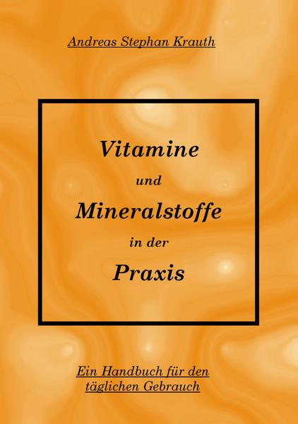 Vitamine und Mineralstoffe in der Praxis als Buch
