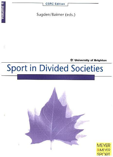 Sport in Divided Societies als Buch von