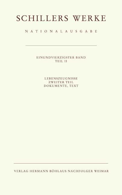 Lebenszeugnisse Tl.2, Dokumente zu Schillers Leben. Tl.2 als Buch