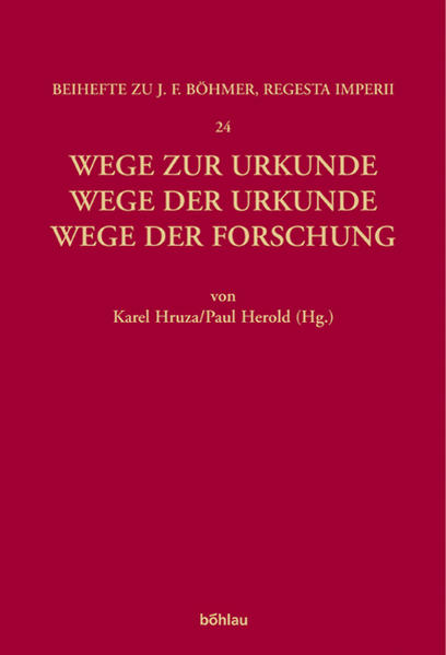 Wege zur Urkunde - Wege der Urkunde - Wege der ...