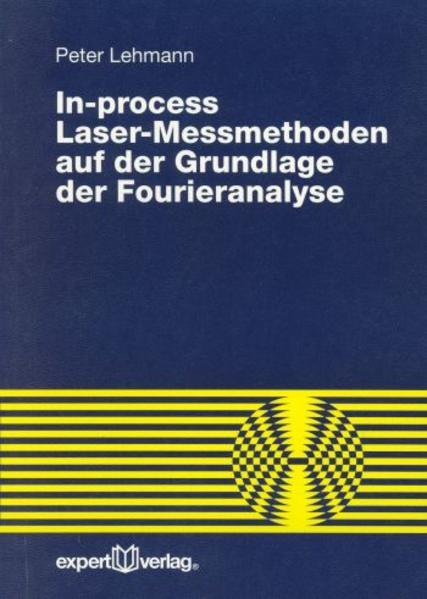 In-process Laser-Messmethoden auf der Grundlage der Fourieranalyse als Buch