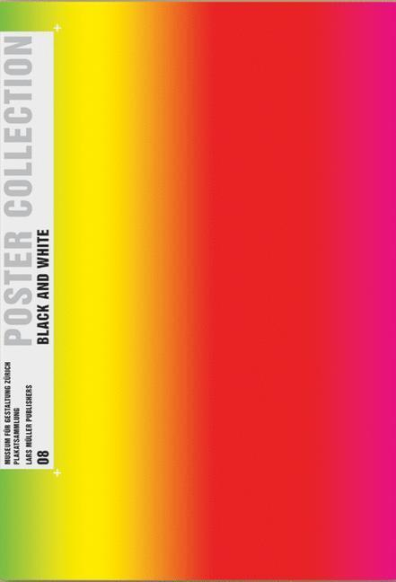 Poster Collection 08. Schwarz/Weiss als Buch