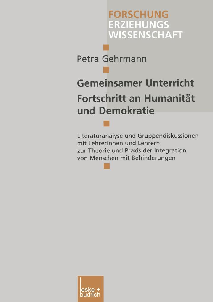 Gemeinsamer Unterricht - Fortschritt an Humanität und Demokratie als Buch
