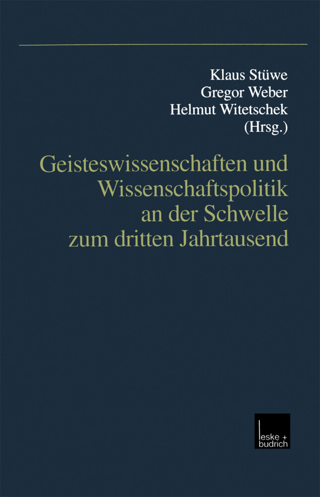 Geisteswissenschaften und Wissenschaftspolitik an der Schwelle zum dritten Jahrtausend als Buch