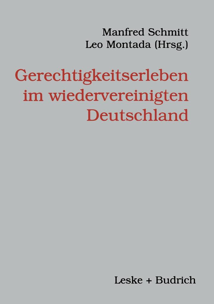 Gerechtigkeitserleben im wiedervereinigten Deutschland als Buch
