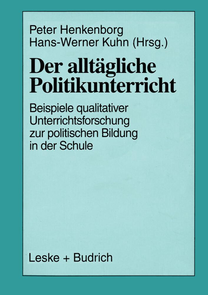Der alltägliche Politikunterricht als Buch