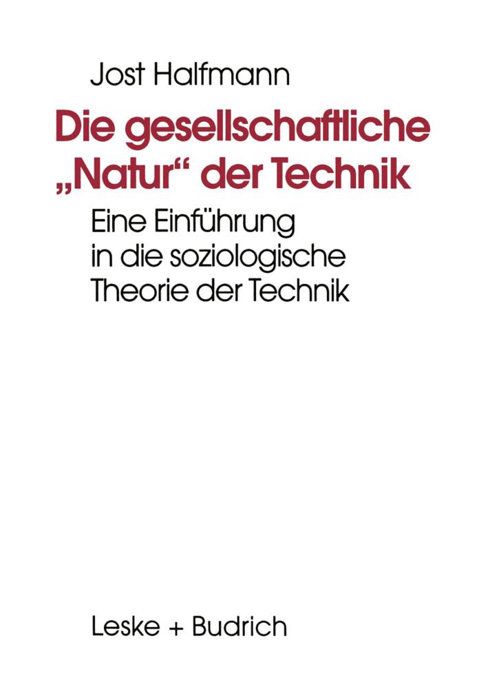 """Die gesellschaftliche """"Natur"""" der Technik als Buch"""