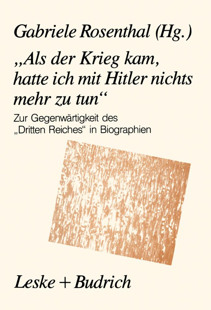 """""""Als der Krieg kam, hatte ich mit Hitler nichts mehr zu tun"""" als Buch"""
