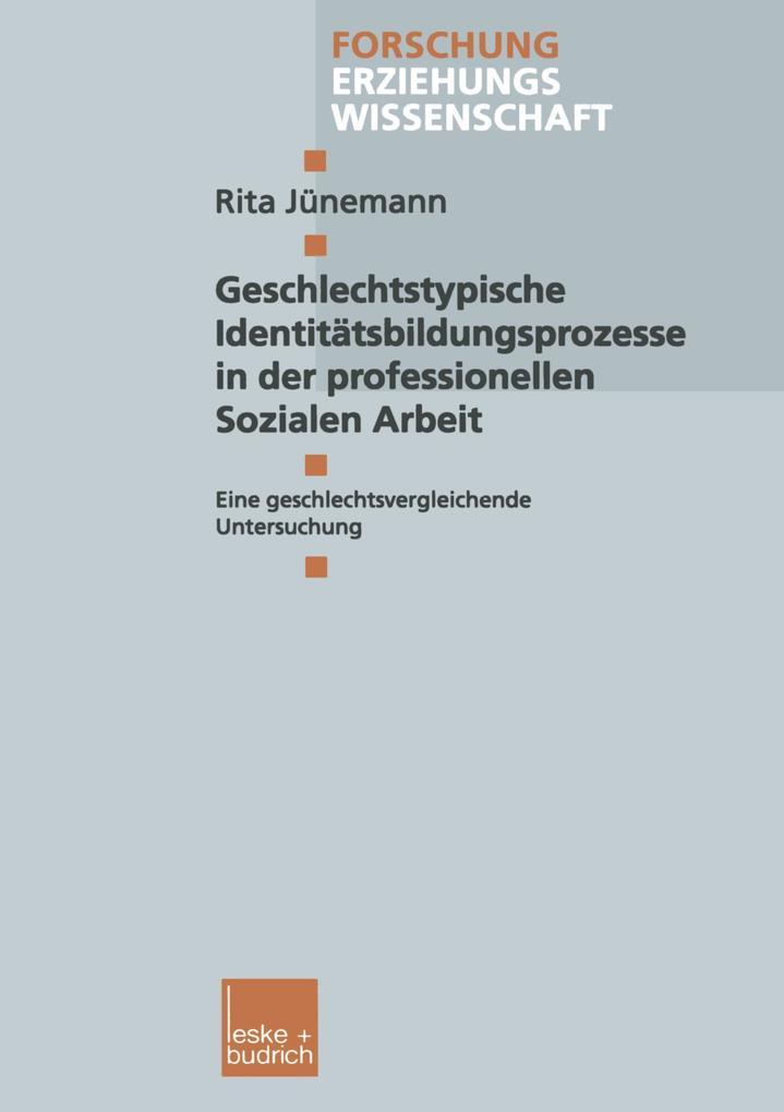 Geschlechtstypische Identitätsbildungsprozesse in der professionellen Sozialen Arbeit als Buch