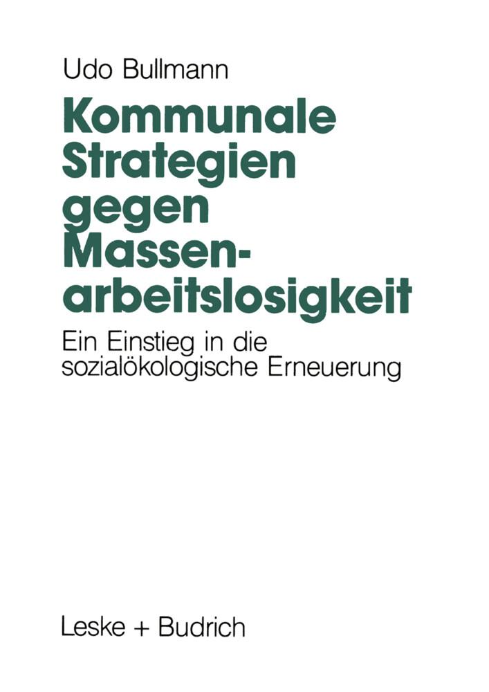 Kommunale Strategien gegen Massenarbeitslosigkeit als Buch