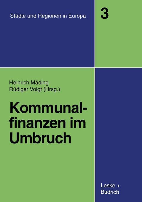 Kommunalfinanzen im Umbruch als Buch von