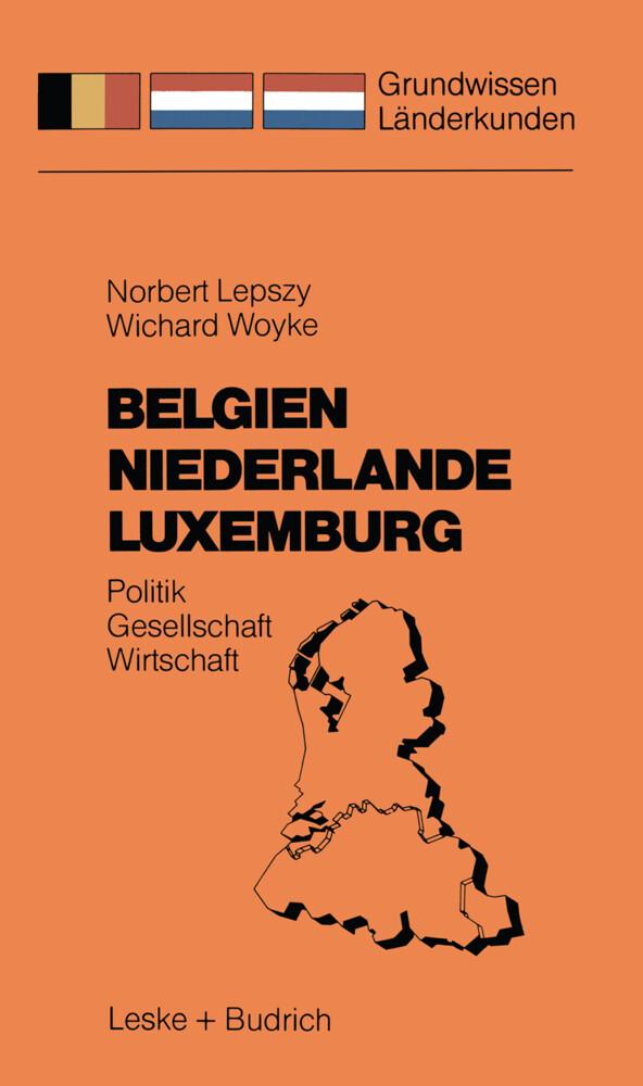 Belgien Niederlande Luxemburg als Buch
