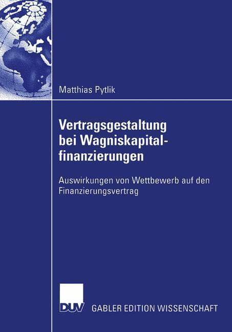 Vertragsgestaltung bei Wagniskapitalfinanzierungen als Buch