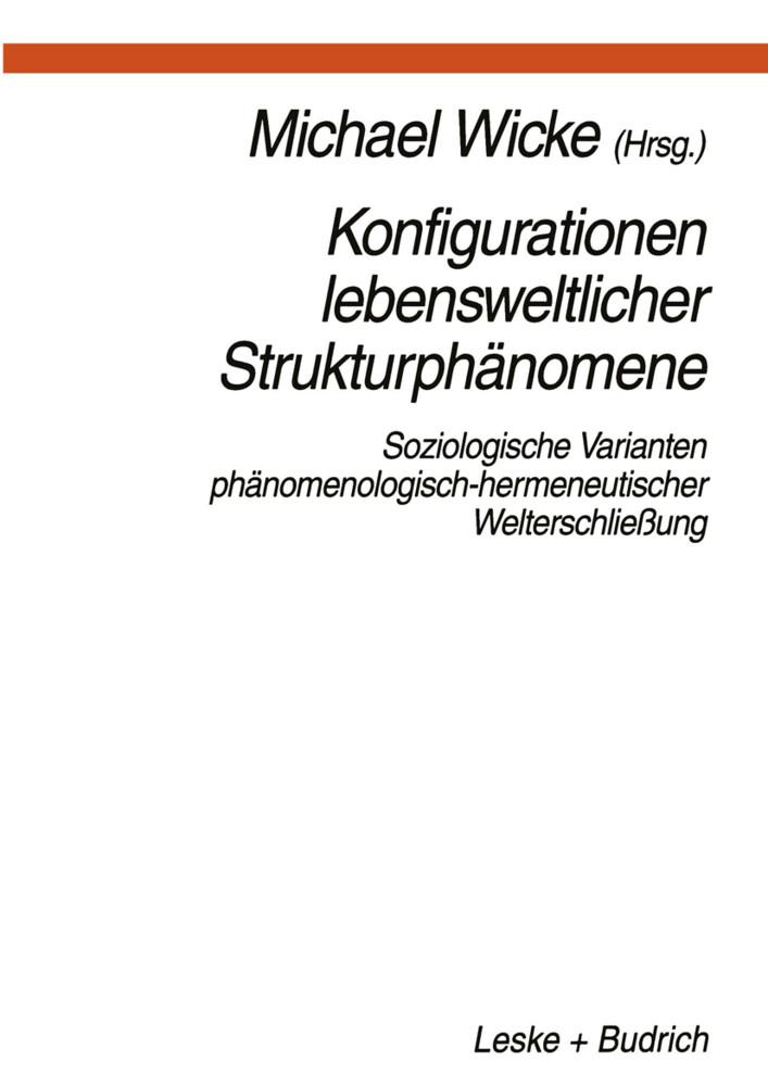 Konfigurationen Lebensweltlicher Strukturphänomene als Buch