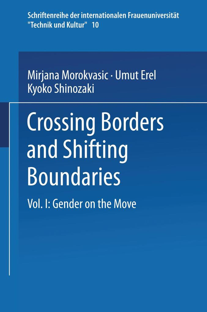 Crossing Borders and Shifting Boundaries als Buch