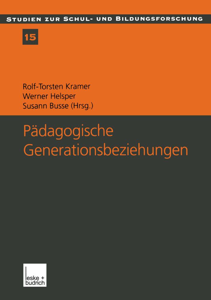 Pädagogische Generationsbeziehungen als Buch