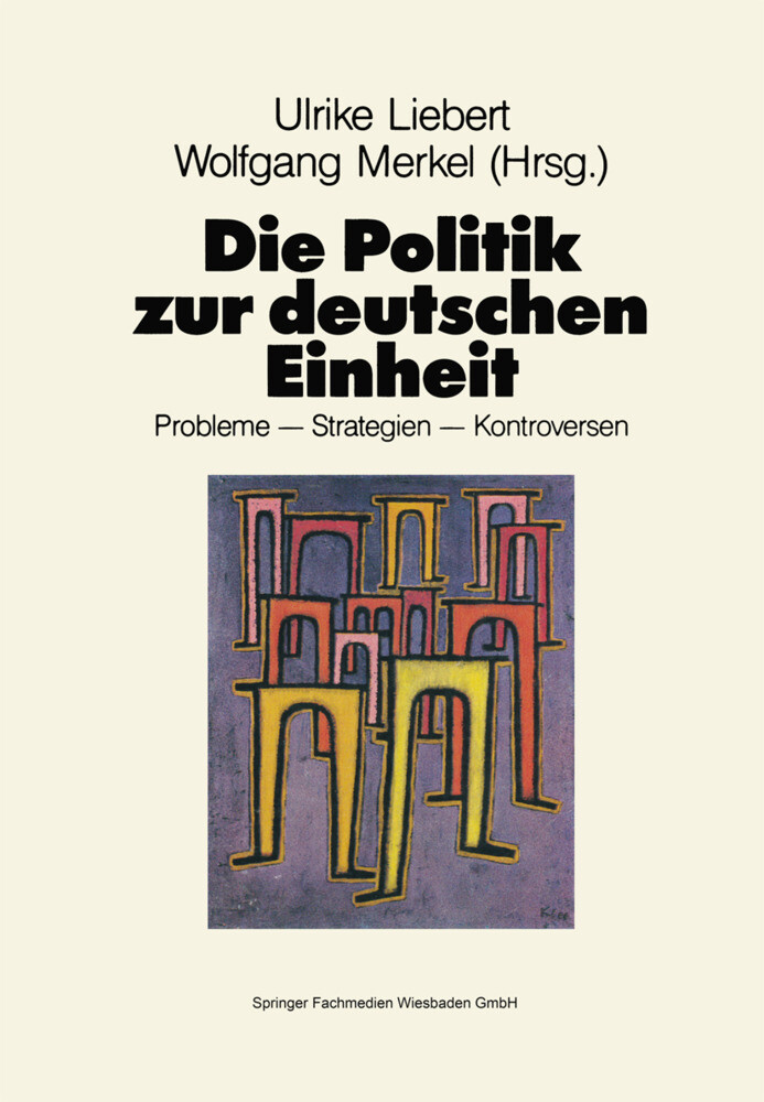 Die Politik zur deutschen Einheit als Buch