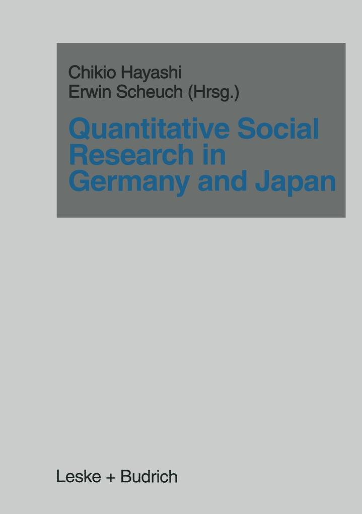 Quantitatives Social Research in Germany and Japan als Buch