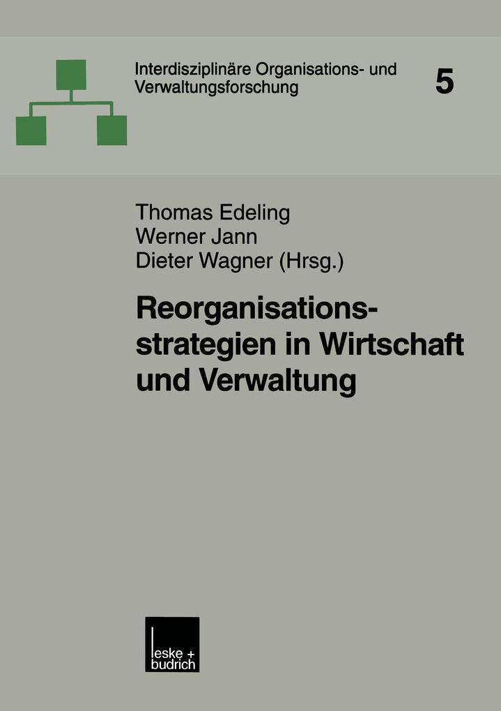 Reorganisationsstrategien in Wirtschaft und Verwaltung als Buch