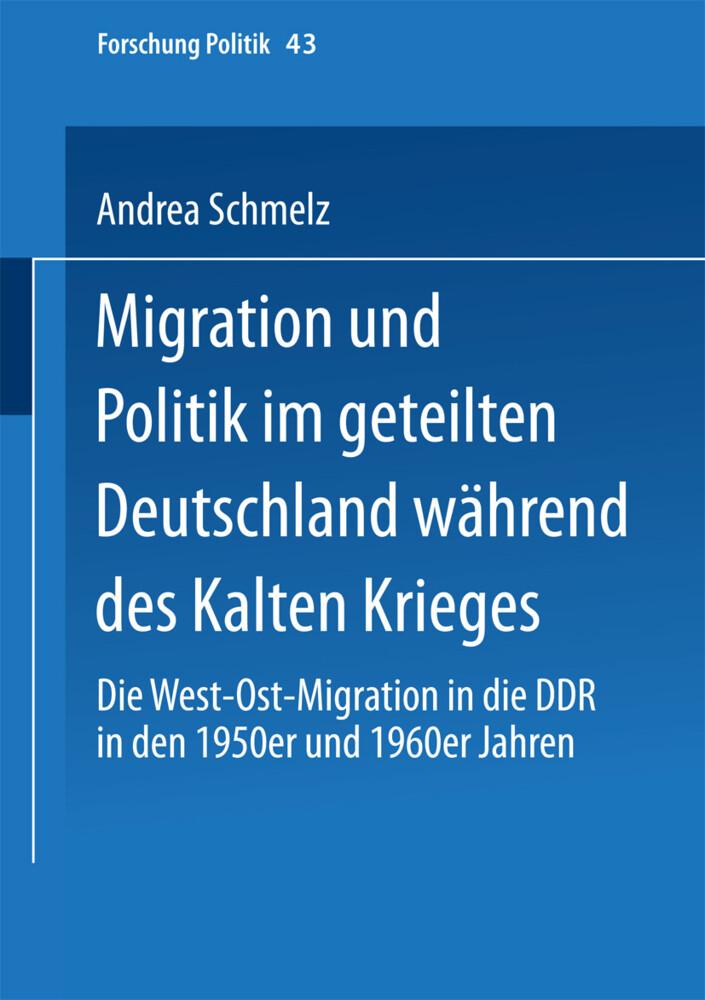 Migration und Politik im geteilten Deutschland während des Kalten Krieges als Buch