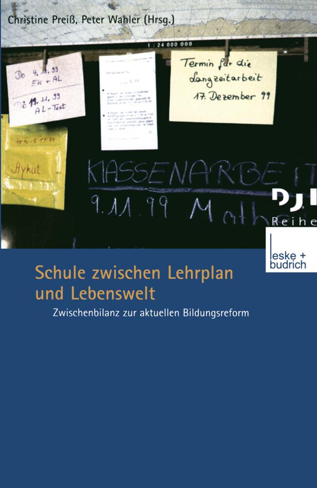 Schule zwischen Lehrplan und Lebenswelt als Buch
