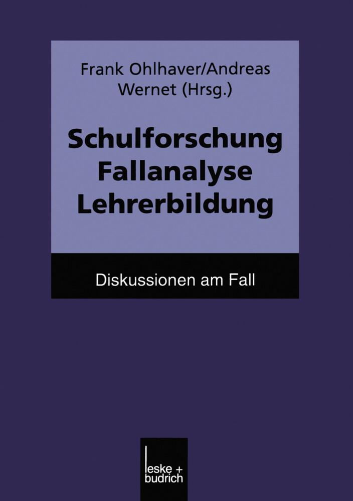 Schulforschung Fallanalyse Lehrerbildung als Buch