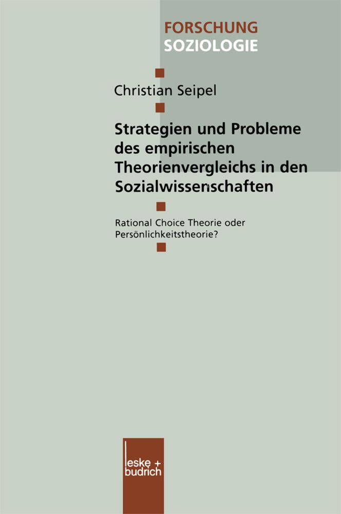 Strategien und Probleme des empirischen Theorienvergleichs in den Sozialwissenschaften als Buch