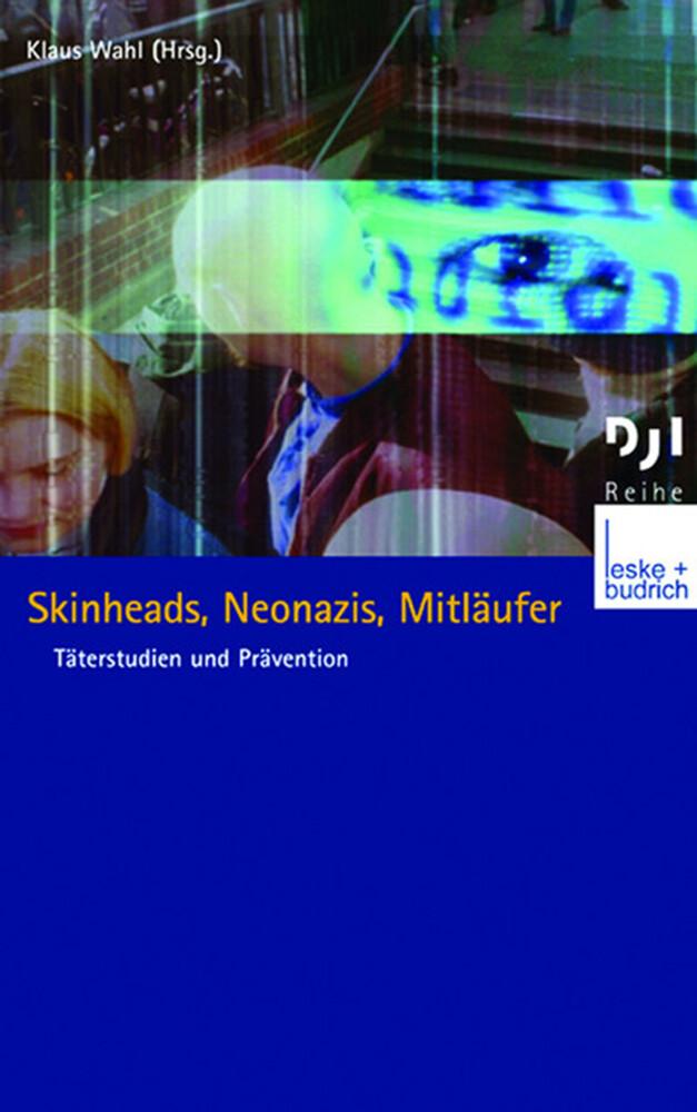 Skinheads, Neonazis, Mitläufer als Buch