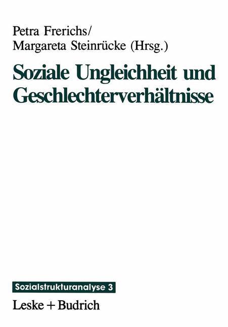 Soziale Ungleichheit und Geschlechterverhältnisse als Buch