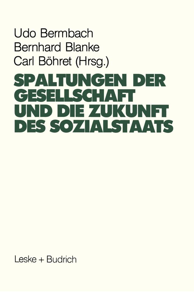 Spaltungen der Gesellschaft und die Zukunft des Sozialstaates als Buch
