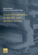 Staatenkooperation in der EU und darüber hinaus