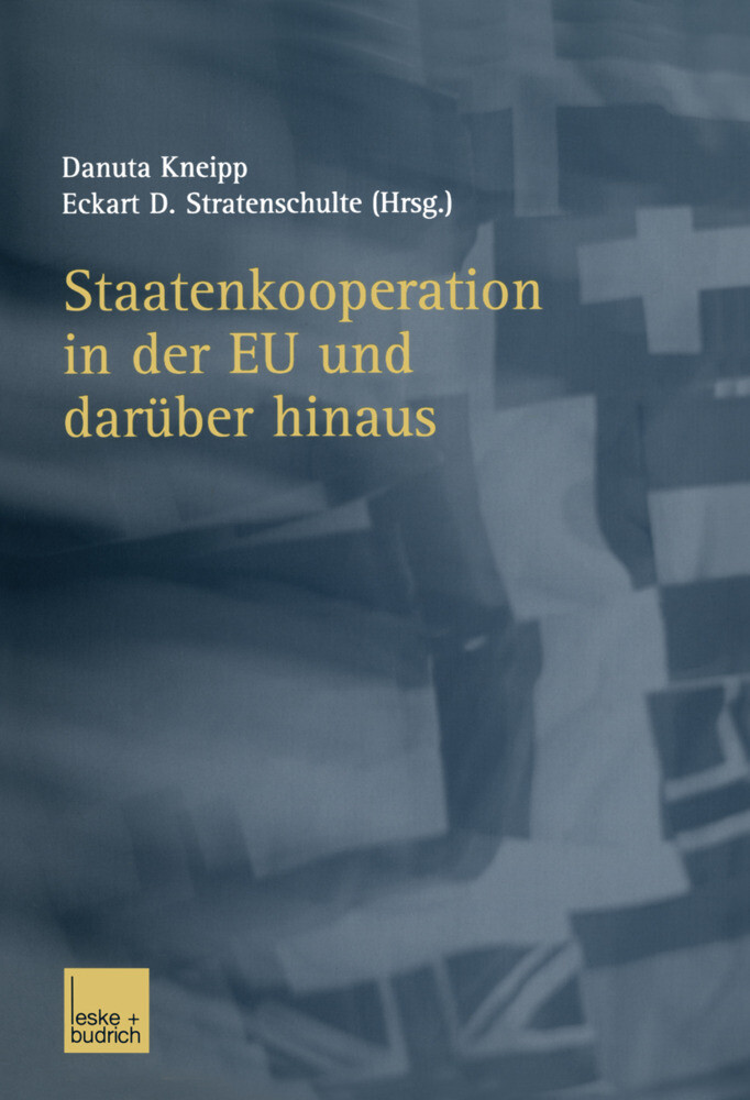 Staatenkooperation in der EU und darüber hinaus als Buch