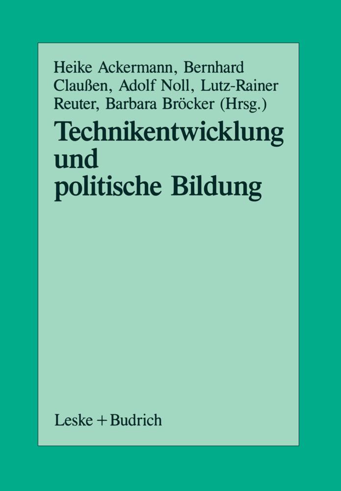Technikentwicklung und Politische Bildung als Buch