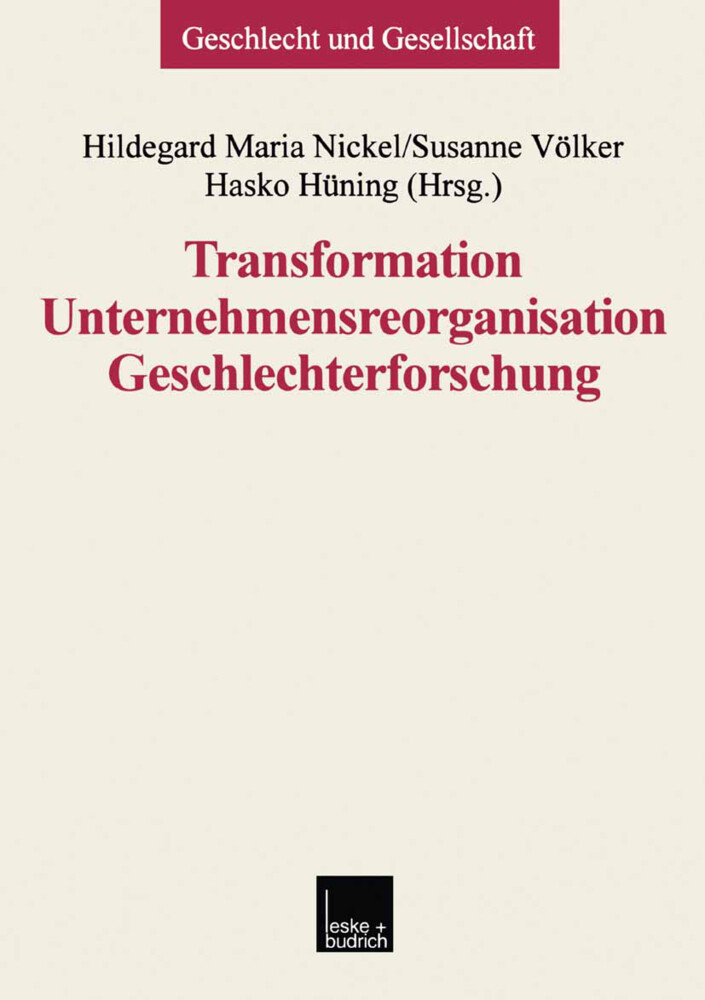 Transformation - Unternehmensreorganisation - Geschlechterforschung als Buch