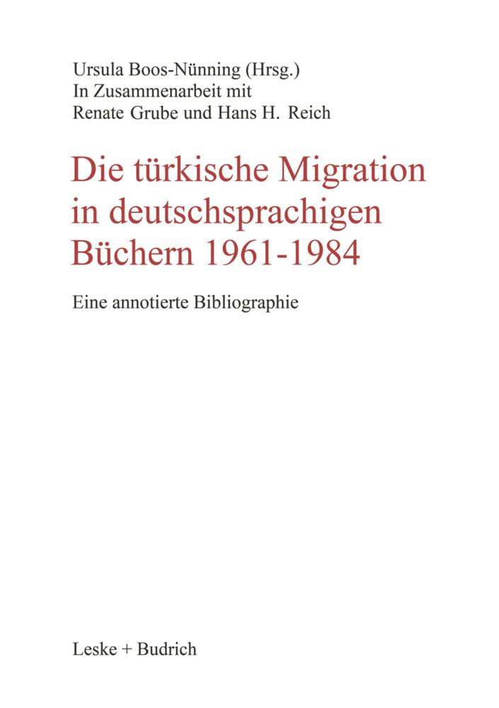 Die türkische Migration in deutschsprachigen Büchern 1961-1984 als Buch