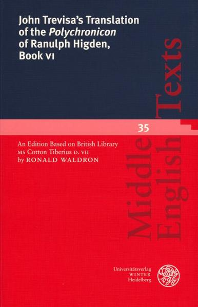 John Trevisa's Translation of the 'Polychronicon' of Ranulph Higden, Book VI als Buch