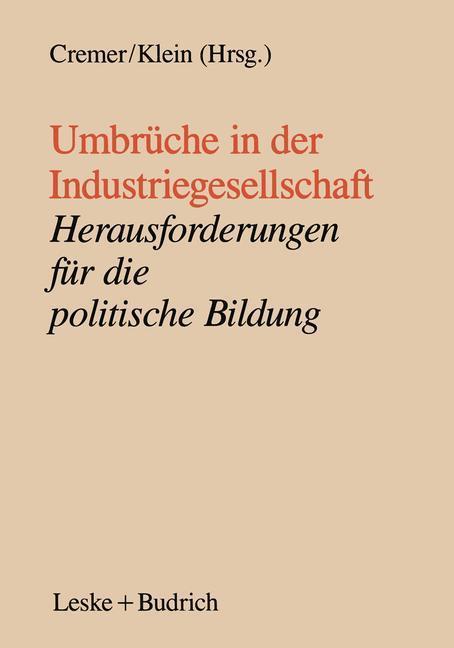 Umbrüche in der Industriegesellschaft als Buch von