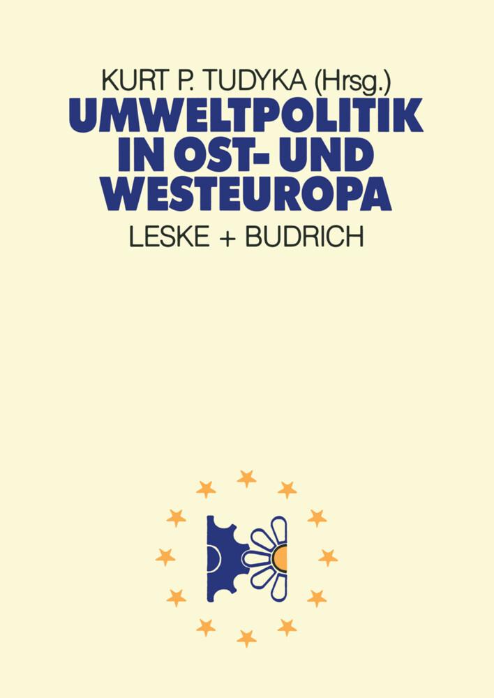 Umweltpolitik in Ost- und Westeuropa als Buch