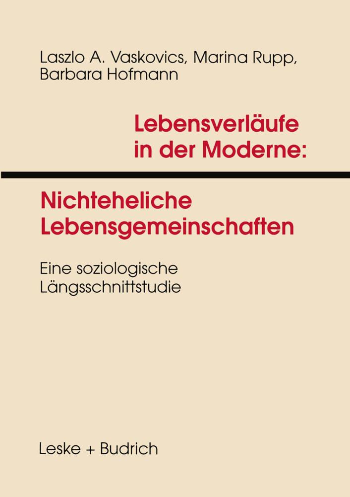 Lebensverläufe in der Moderne 1 Nichteheliche Lebensgemeinschaften als Buch
