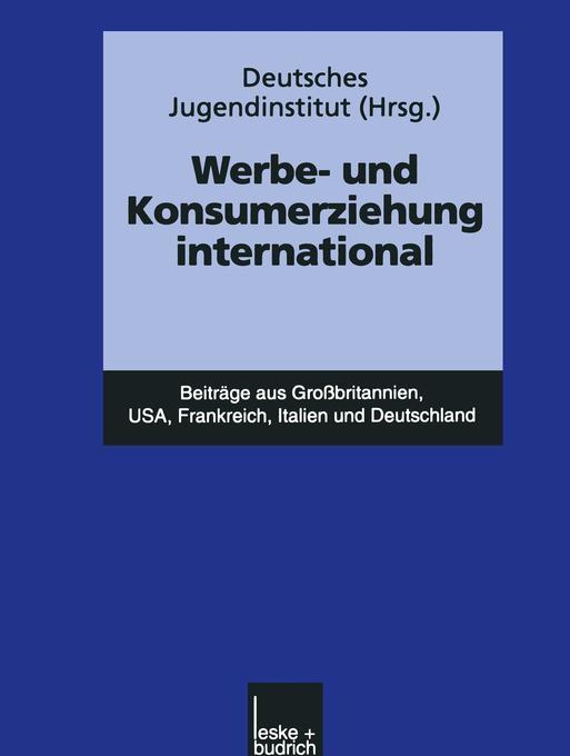 Werbe- und Konsumerziehung international als Bu...