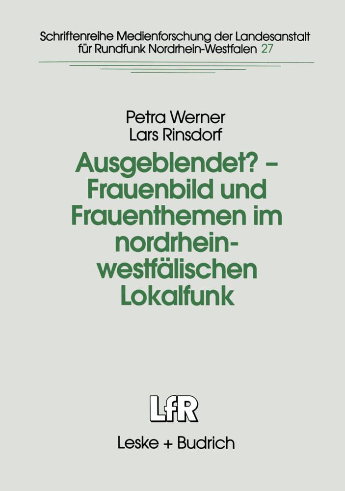 Ausgeblendet? - Frauenbild und Frauenthemen im nordrhein-westfälischen Lokalfunk als Buch