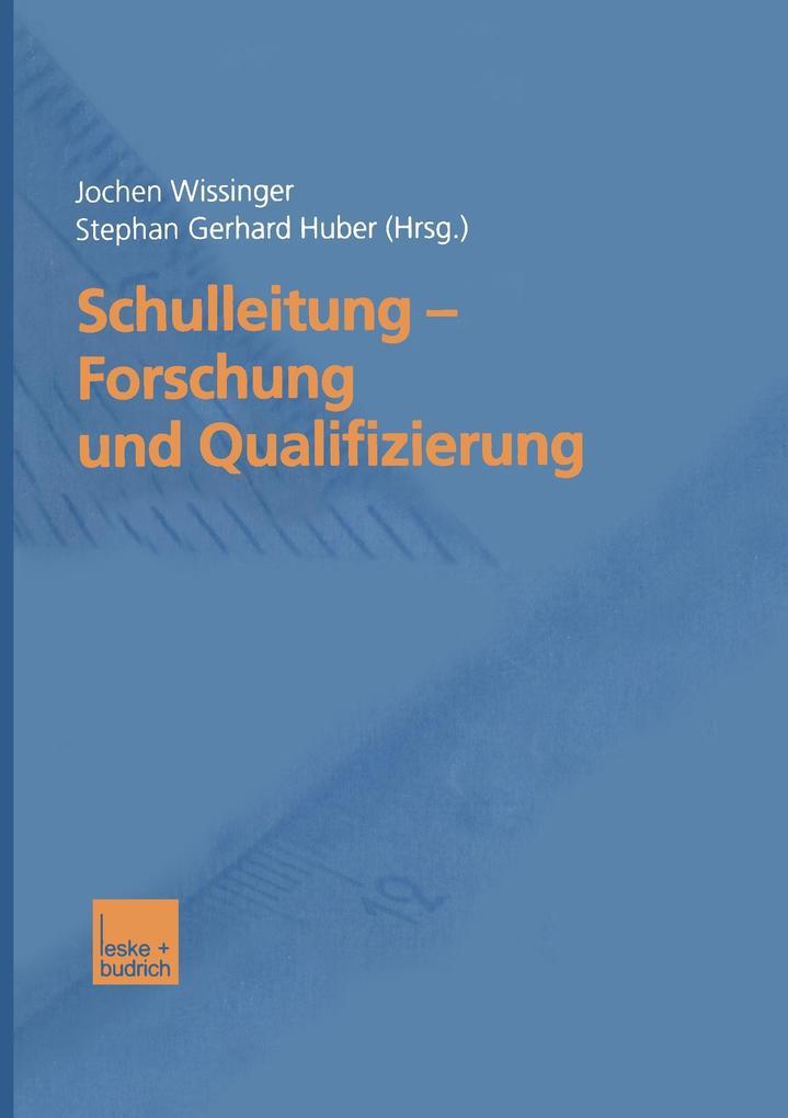 Schulleitung - Forschung und Qualifizierung als Buch