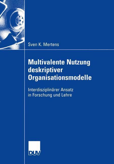 Multivalente Nutzung deskriptiver Organisationsmodelle als Buch